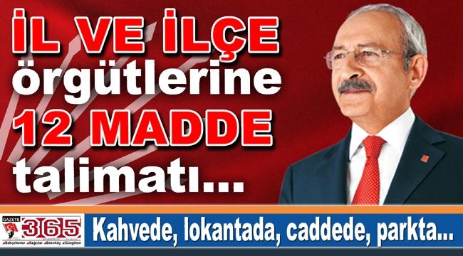 Kılıçdaroğlu'ndan 12 madde talimatı: Herkese anlatın