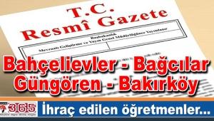Bahçelievler, Bağcılar, Güngören ve Bakırköy'de ihraç edilen öğretmenler...