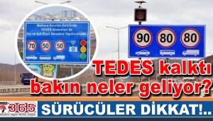 Sürücüler dikkat! TEDES kalktı bakın neler geliyor?