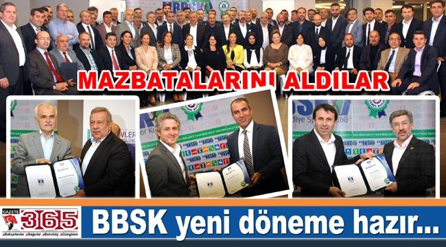 BBSK'nın yeni yönetimi mazbatalarını aldı, görevlerine başladı