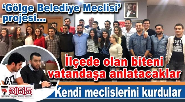CHP'li gençlerden ses getirecek'Gölge Belediye Meclisi' projesi...