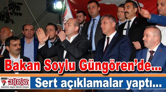 Bakan Soylu Güngören'de konuştu: Yakında PKK lafını kimse ağzına alamayacak