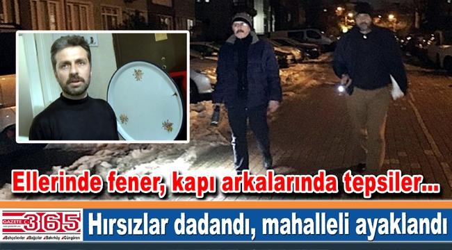 İstanbul'un göbeğinde mahalleli hırsız nöbetinde…