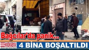 Bağcılar'da panik... 4 bina boşaltıldı