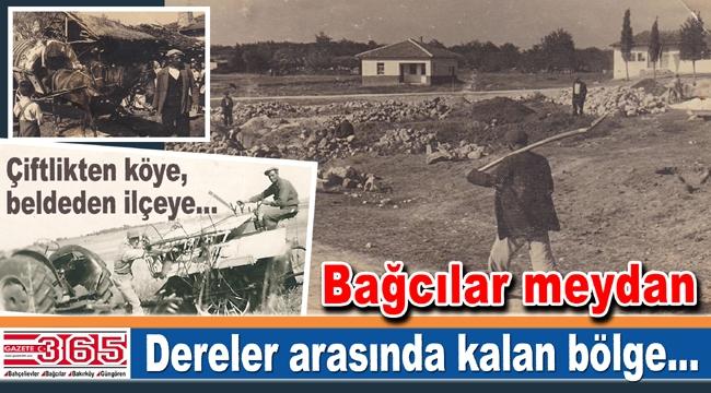 25 yıl önce Bakırköy'den ayrılan Bahçelievler, Bağcılar ve Güngören'in tarihi...