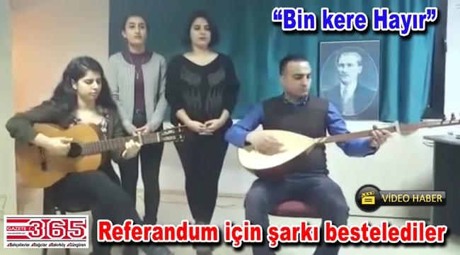 CHP Bağcılar gençliğinden referandum şarkısı…