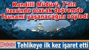 Kandilli Müdürü, İstanbul için o tehlikeye ilk kez işaret etti