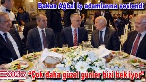 Bakan Ağbal, Bahçelievler'de iş adamlarıyla buluştu