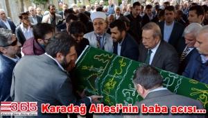 Eyüp Karadağ'ın babası İsmail Karadağ vefat etti
