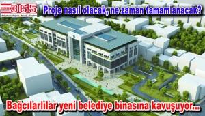 Bağcılar'da yeni hizmet binası heyecanı…