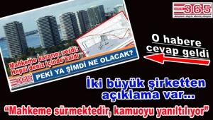 """""""Ataköy sahildeki yapılara yargı şoku"""" haberine o şirketlerden cevap…"""