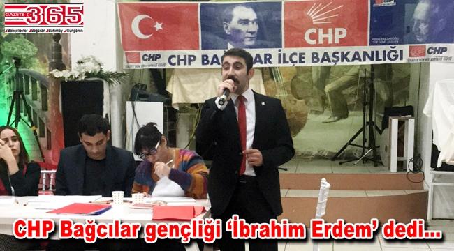 CHP Bağcılar Gençlik Kolu Başkanı Av. İbrahim Erdem oldu