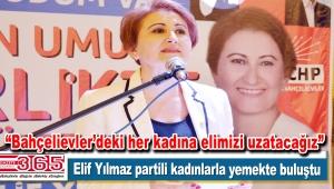 CHP Bahçelievler Kadın Kolu Başkan Adayı Elif Yılmaz destek istedi
