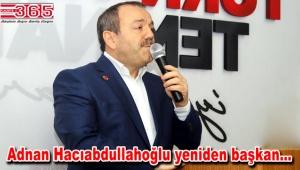 Saadet Partisi Güngören İlçe Başkanı Adnan Hacıabdullahoğlu güven tazeledi
