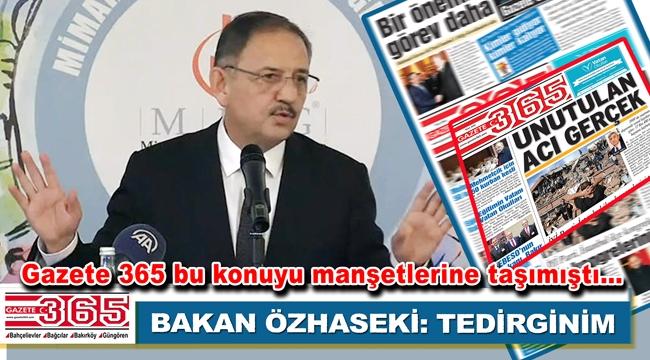 Bakan Mehmet Özhaseki'nden belediyelere deprem uyarısı: Tedirginim…