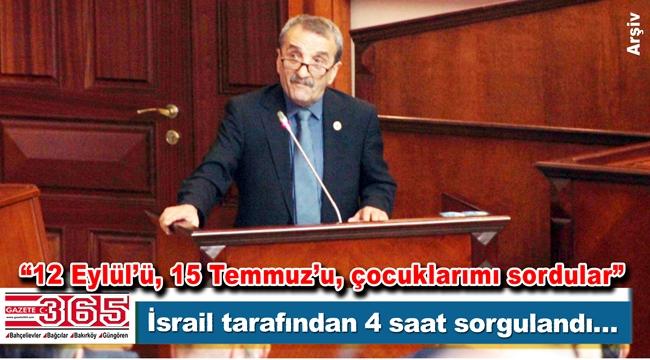 CHP'li Meclis Üyesi Seyit Ali Aydoğmuş'a havaalanında İsrail sorgusu…
