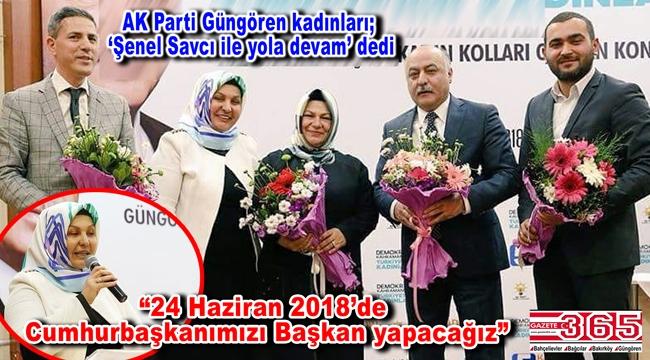 AK Parti Güngören Kadın Kolu Başkanlığı'na Şenel Savcı seçildi