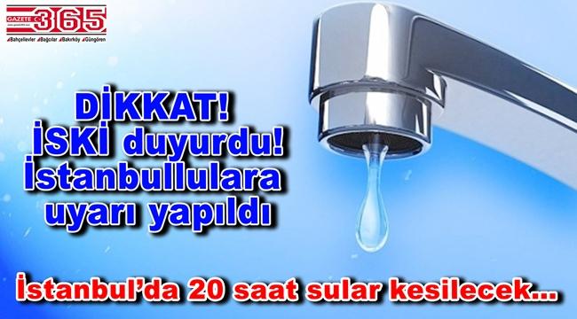 Bahçelievler, Bağcılar, Bakırköy ve Güngören'de 20 saatlik su kesintisi