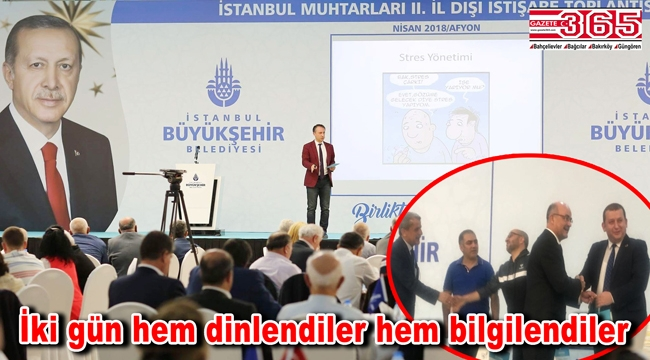 İstanbul muhtarları Afyon'da eğitim aldı