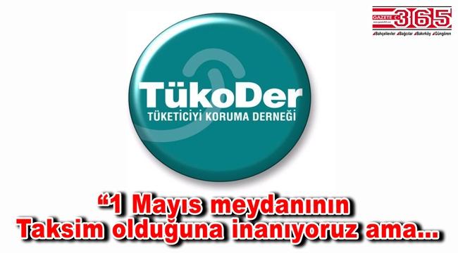 TükoDer 1 Mayıs ile ilgili kararını verdi