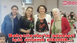 CHP Bahçelievler kadınları Anneler Günü'nü unutmadı