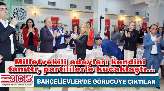 CHP İstanbul 3. Bölge Milletvekili Adayları Bahçelievler'e geldi