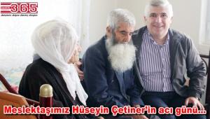 Hüseyin Çetiner'in babası vefat etti