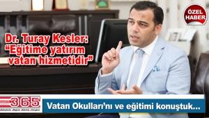 Vatan Okulları Yönetim Kurulu Başkanı Turay Kesler Gazete 365'e konuştu
