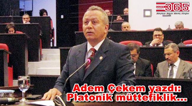 Adem Çekem yazdı: Platonik müttefiklik...