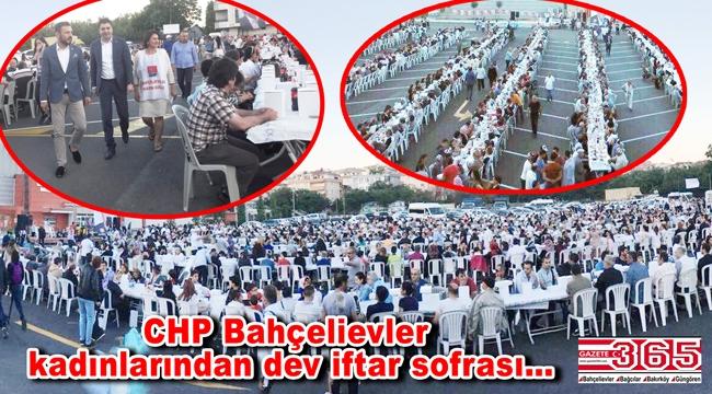 CHP Bahçelievler Kadın Kolu Bin kişilik iftar sofrası kurdu