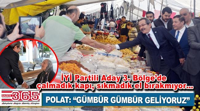 İYİ Parti İstanbul Milletvekili Adayı Özdemir Polat dur durak bilmiyor