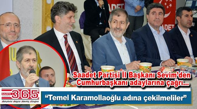 İl Başkanı Sevim, Bahçelievler'den Cumhurbaşkanı adaylarına seslendi
