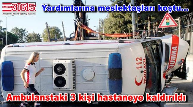 Bakırköy'de ambulans devrildi: 3 yaralı