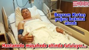 Gazeteci Bayram Kırtaş kalp krizi geçirdi
