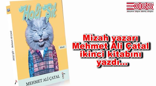 Mehmet Ali Çatal'ın, 'Holi Şit' adlı yeni kitabı çıktı