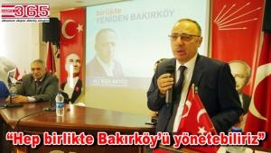 Ali Rıza Akyüz Bakırköy Belediye Başkan A. Adaylığını açıkladı