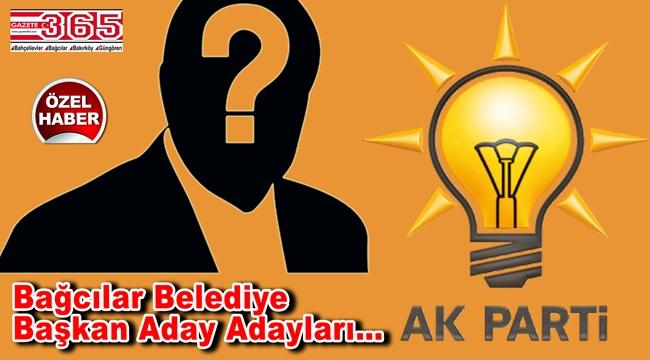 Bağcılar'da AK Parti'ye kimler aday adaylığı başvurusunda bulundu?
