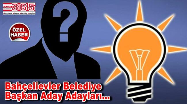 Bahçelievler'de AK Parti'ye kimler adaylık başvurusunda bulundu?