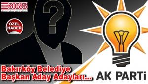 Bakırköy'de AK Parti'ye kimler aday adaylığı başvurusunda bulundu?