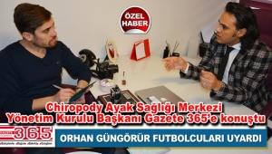 """Orhan Güngörür: """"En ufak sorun futbol hayatlarını bitirebilir"""""""
