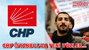 CHP İstanbul il yönetimi seçimler öncesi kan tazeledi