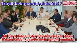 Hakan Bahadır 'Çalışan Gazeteciler Günü'nde yerel medya mensuplarıyla buluştu