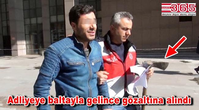 Bakırköy Adliyesi'nde 'Balta' paniği…