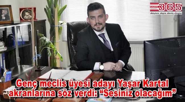 CHP'li genç meclis üyesi adayı Yaşar Kartal Gazete 365'e konuştu