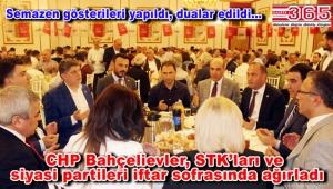 CHP Bahçelievler İlçe Örgütü'nün iftarına yoğun katılım yaşandı
