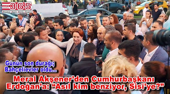 Meral Akşener Bahçelievler'de Ekrem İmamoğlu için oy istedi