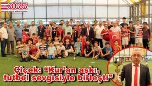 Muhtar Çiçek, Kur'an Kursu öğrencilerini futbol turnuvasında buluşturdu