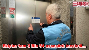 Bağcılar'da asansörler güvenlik ve bakım denetiminden geçti