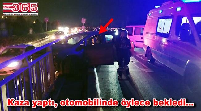 Bakırköy'deki kaza şaşırttı: Kadın sürücü aracından uzun süre inmedi
