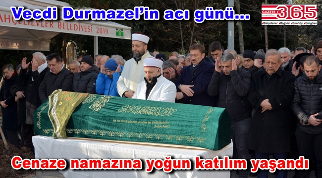 Vecdi Durmazel'in annesi vefat etti